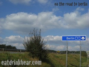 eatdrinkhear.com - on the road to berlin